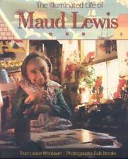 Woolaver Lance/ Brooks Bob ...-The Illuminated Life Of Maud Lewis  BOOK NEW