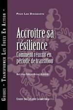 Building Resiliency: How to Thrive in Times of Change (French) (Paperback or Sof