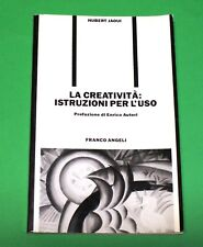 La creatività: istruzioni per l'uso - Hubert Jaoui - 1^ Ed. Franco Angeli 1991