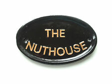 The Nuthouse ,SZ2, HOUSE SIGN ,FUNNY SIGN,FATHERS DAY