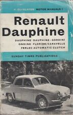 RENAULT DAUPHINE CARAVELLE DAUPHINE GORDINI FLORIDE 1956-63 Proprietari Manuale di riparazione