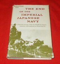 """""""The End of the Imperial Japanese Navy""""  Masanori Ito *1962* 1st Edition  HC/DJ"""