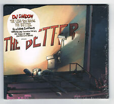 DJ SHADOW - THE LESS YOU KNOW THE BETTER - CD NEUF NEW NEU