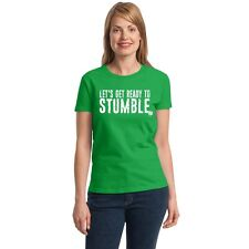 Let's Get Ready to Stumble Women's T-shirt funny drinking St. Patrick's Day tee