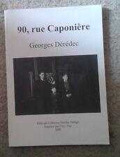 DEREDEC Georges. 90, rue Caponière. Dérédec Delage. 1990. Normandie. Caen.