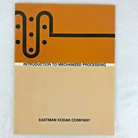 Vintage 1969 Eastman Kodak Company Introduction To Mechanized Processing Booklet