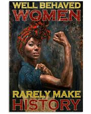 Black Women Well Behaved Women Rarely Make History Portrait Canvas 0.75inch