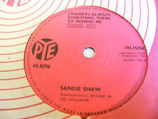 """SANDIE SHAW There's Always Something There To Remind Me Ex Pye 7"""""""