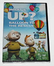 WHAT'S UP ? BALLON TO THE RESCUE - DVD - NEW & SEALED BOX