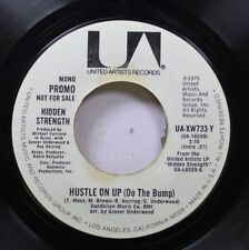 Soul Promo 45 Hidden Strength - Hustle On Up ( Do The Bump) / Hustle On Up ( Do