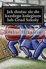 Jak Dostac Sie Do Kazdego Kolegium Lub Grad Szkoly : Tajemnice Metody Tylnymi...