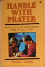 Handle with Prayer, Stanley Charles F., Very Good Book