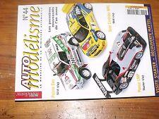 $$$ Revue Auto modelisme N°44 Panoz LMPSeat Cordoba WRCPajero Evo