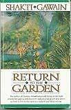 Return to the Garden Hardcover Shakti Gawain