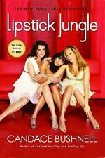 Lipstick Jungle TV Tie-In - LikeNew - Bushnell, Candace - Paperback