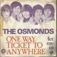 45 TOURS  2 TITRES /THE OSMONDS ONE WAY TICKET TO ANYWHERE       B8