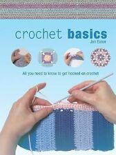 Crochet Basics: All You Need to Know to Get Hooked on Crochet-ExLibrary