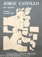 CASTILLO JORGE AFFICHE 1980 TIRÉE EN LITHOGRAPHIE LITHOGRAPHIC POSTER POLIGRAFA