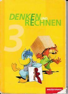 Denken und Rechnen 3. Schülerband. Hamburg, Bremen, Hessen, Niedersachsen,...