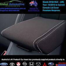 Mazda BT50 MkII2 NEOPRENE CONSOLE LID COVERS BT-50 - (UR) Model - XT XTR GT