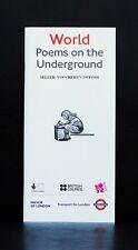 TFL - WORLD POEMS ON THE UNDERGROUND - LONDON 2012 FESTIVAL - ARTS COUNCIL - NEW
