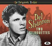 Del Shannon - Two Silhouettes: The Drugstore's Rockin' [Used Very Good CD] With