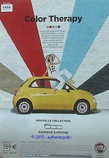 PUBLICITE VOITURE FIAT 500 NOUVELLE COLLECTION COLOR THERAPY DE 2014 FRENCH AD