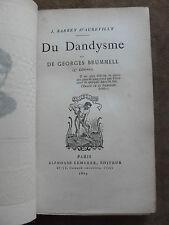 J. BARBEY D'AUREVILLY. Du Dandysme ET DE GEORGES BRUMMEL. A.LEMERRE.(3e Edition)