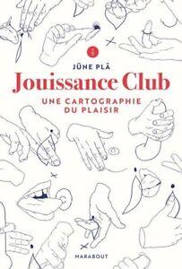 /!! LIVRE NUMERIQUE /!! Jouissance Club - Une Cartographie du Plaisir