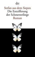 Die Entzifferung der Schmetterlinge: Roman | Buch | gebraucht