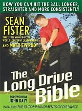 The Long-Drive Bible : How You Can Hit the Ball Longer, Straighter, and More Co…
