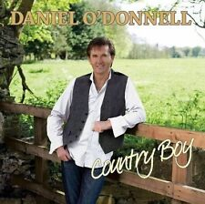 DANIEL O'DONNELL - COUNTRY BOY - 20 CLASSIC COUNTRY HITS (NEW CD)