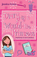 Diary of a Would-Be Princess, Green, Jessica, Very Good Book