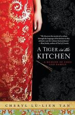 A Tiger in the Kitchen: A Memoir of Food and Family-ExLibrary