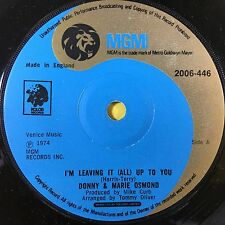Donny & Marie Osmond - I'm Leaving It (All) Up To You - MGM 2006-446 Ex A1/B1