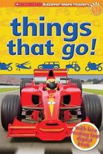 Scholastic Discover More Reader: Level 1. Things that go!- James Buckley Jr.