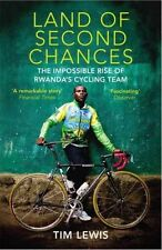 Land of Second Chances: The Impossible Rise of Rwanda's Cycling Team-ExLibrary