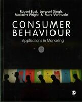 Consumer Behaviour Applications in Marketing by Robert East 9781473919501