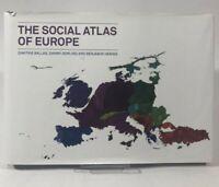 The Social Atlas of Europe by Dimitris Ballas, Daniel Dorling and Benjamin...