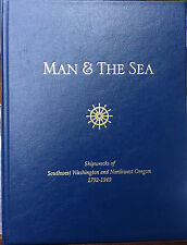 Collectors Numbered Ed. MAN & THE SEA Shipwreck Book, Mouth of Columbia River