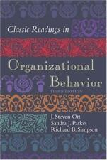 Classic Readings in Organizational Behavior 3rd Edition