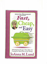 Fast Cheap and Easy QVC by Joanna M. Lund: 100 Original Recipes