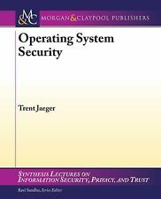 Operating Systems Security by Trent Jaeger (2008, Book, Other)