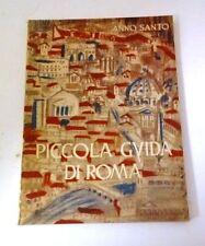 Piccola guida di Roma - Anno santo