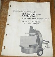 Sperry New Holland Whirl-A-Feed 27 Blower Operator's Manual P/N 43002712