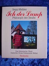 """""""Ich der Lump – Philosoph der Straße"""" von Sepp Mahler"""