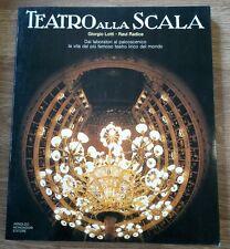 Teatro alla Scala Giorgio Lotti Raul Radice Arnoldo Mondadori Editore
