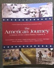 The American Journey A History of United Sates, Volume 2-Custom Edition for OCCC