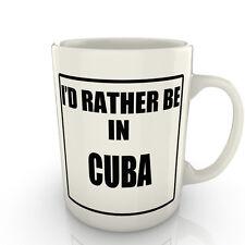 I' prof Rather être dans un CUBA - Tasse comme cadeau nouveauté voyage