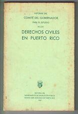 Informe Comite Gobernador Estudios Derechos Civiles En Puerto Rico 1969 DIP